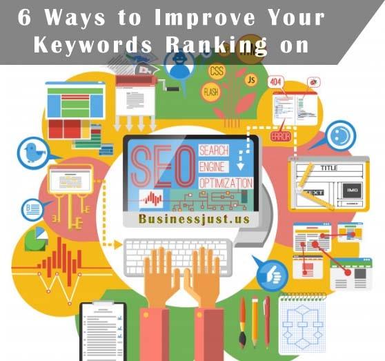 6 Ways to Improve Your Keywords Ranking on Google